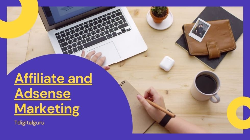 Affiliate and Adsense Marketing 2021